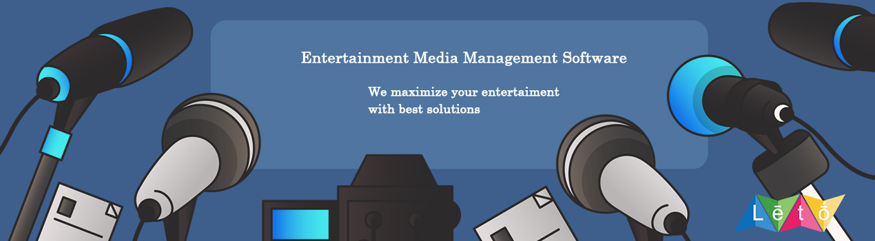 Media and entertainment software solutions in chennai